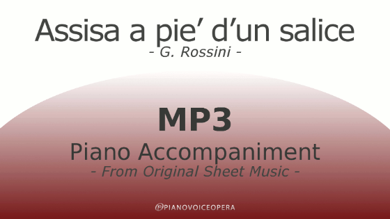 PianoVoiceOpera Assisa a pie' d'un salice Piano Accompaniment