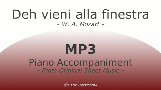 Deh vieni alla finestra piano accompaniment pvo - Mozart don giovanni deh vieni alla finestra ...
