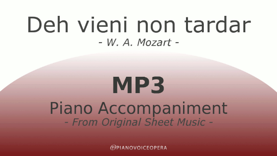 PianoVoiceOpera Deh vieni non tardar Piano Accompaniment