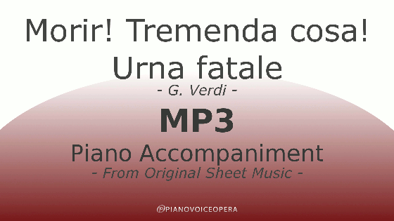 PianoVoiceOpera Morir! Tremenda cosa Urna fatale Piano Accompaniment