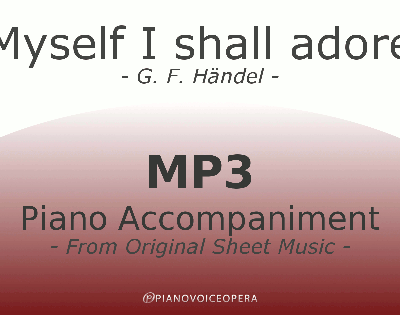 PianovoiceOpera Myself I shall adore Piano Accompaniment