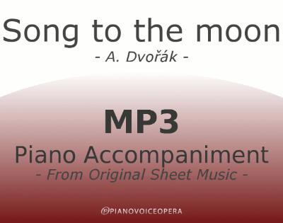 PianoVoiceOpera Song to the moon Piano Accompaniment