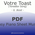 Votre Toast (Toreador Song) Easy Piano Sheet Music