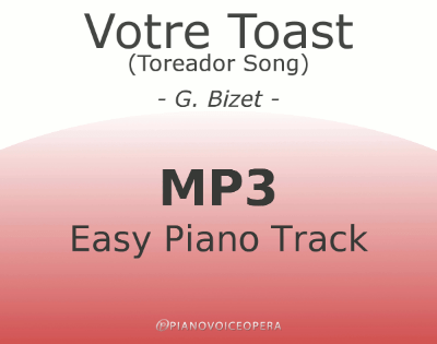 Votre Toast (Toreador Song) Easy Piano Accompaniment