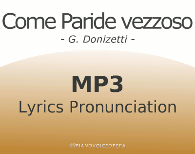 Come paride vezzoso Lyrics Pronunciation