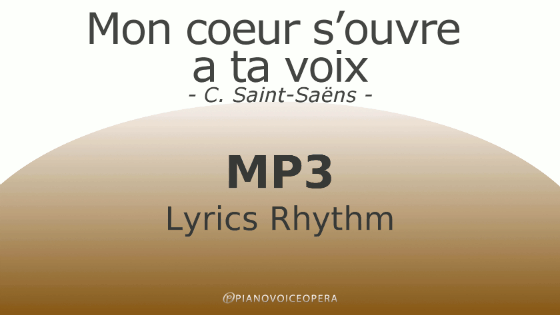 Mon coeur s'oeuvre a ta voix Lyrics Rhythm