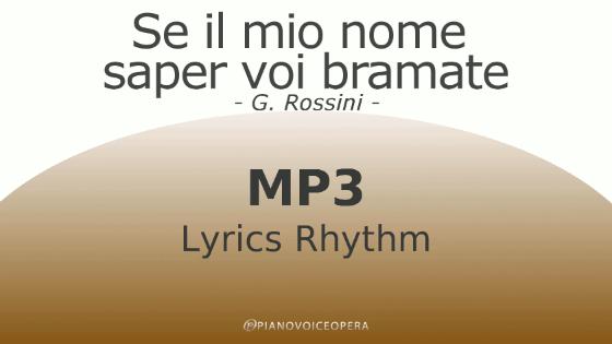 Se il mio nome saper voi bramate Lyrics Rhythm