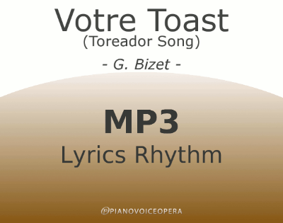 Votre Toast (Toreador Song) Lyrics Rhythm