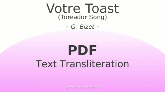 Votre Toast (Toreador Song) Text Transliteration