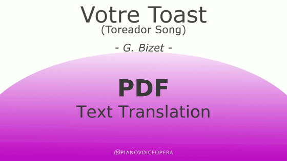 Votre Toast (Toreador Song) Text Translation