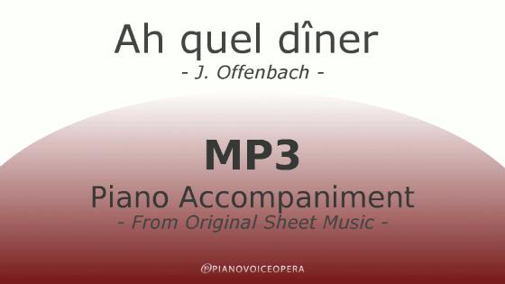 PianoVoiceOpera Griserie Ariette Ah quel dîner Piano Accompaniment