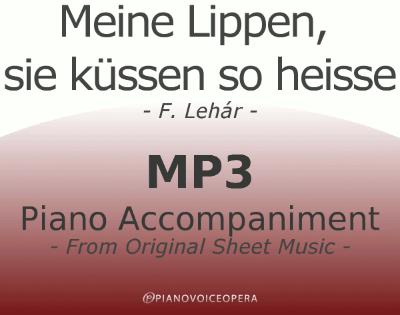 PianoVoiceOpera Meine Lippen, sie küssen so heiss Piano Accompaniment