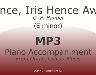 PianoVoiceOpera Hence, Iris Hence Away Piano Accompaniment (E-)