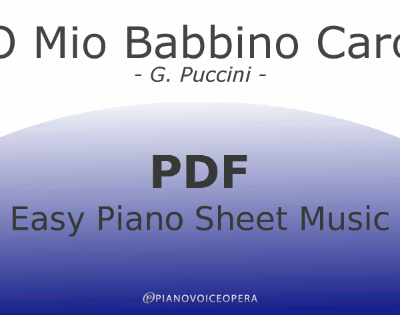 O Mio Babbino Caro Easy Piano Sheet Music