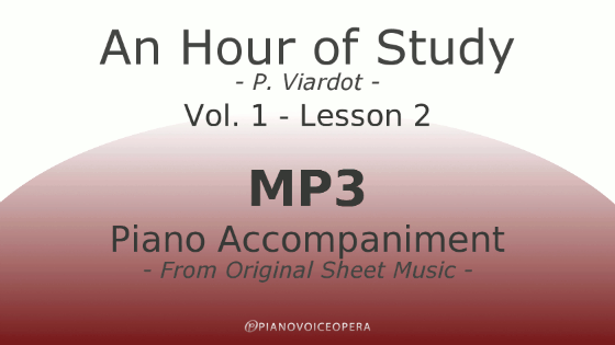 PianoVoiceOpera An Hour of Study Viardot vol. 1 lesson 2 Piano accompaniment
