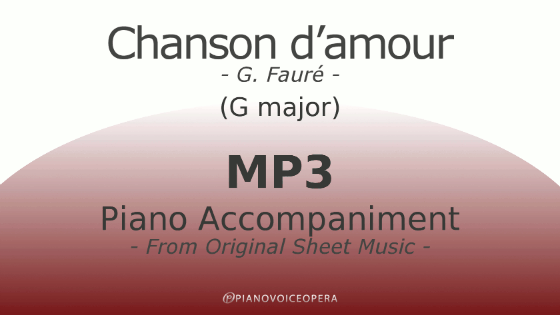 PianoVoiceOpera Chanson d'amour Piano Accompaniment (high voice)