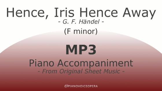 PianoVoiceOpera Hence, Iris Hence Away Piano Accompaniment (F-)