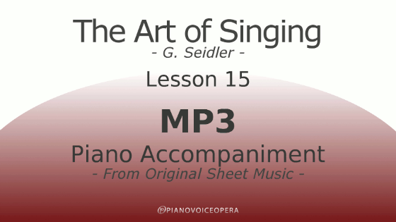 Seidler, The Art of Singing Piano Accompaniment Lesson 15