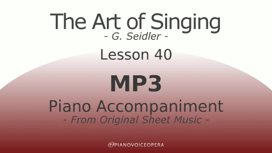 Seidler, The Art of Singing Piano Accompaniment Lesson 40