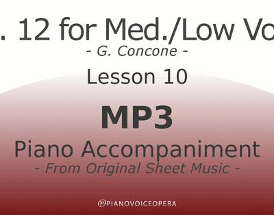 Concone Op 12 Piano Accompaniment Low Voice Lesson 10