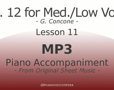 Concone Op 12 Piano Accompaniment Low Voice Lesson 11