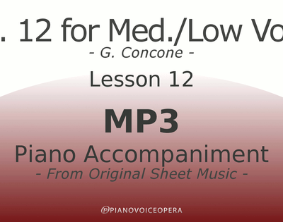 Concone Op 12 Piano Accompaniment Low Voice Lesson 12