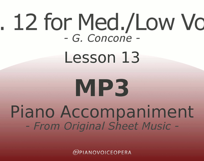 Concone Op 12 Piano Accompaniment Low Voice Lesson 13