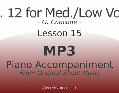 Concone Op 12 Piano Accompaniment Low Voice Lesson 15