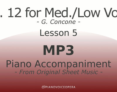 Concone Op 12 Piano Accompaniment Low Voice Lesson 5