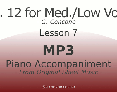 Concone Op 12 Piano Accompaniment Low Voice Lesson 7