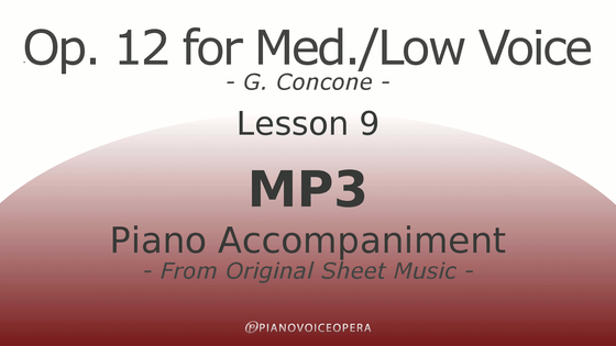 Concone Op 12 Piano Accompaniment Low Voice Lesson 9