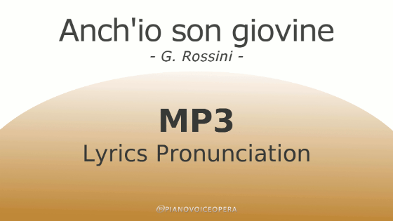 Anch'io son giovine Lyrics Pronunciation