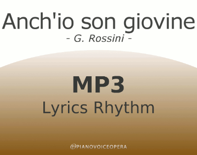 Anch'io son giovine Lyrics Rhythm