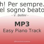 Ah! per sempre - Bel sogno beato easy piano accompaniment track