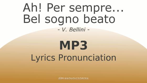 Ah! per sempre - Bel sogno beato lyrics pronunciation