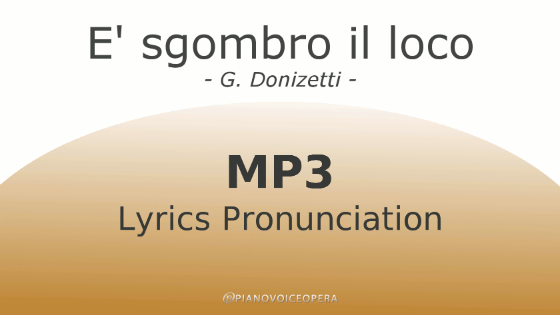 È sgombro il loco lyrics pronunciation