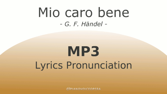 Mio caro bene lyrics pronunciation