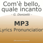 Com'è bello lyrics pronunciation