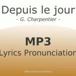 Depuis le jour lyrics pronunciation
